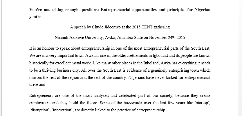 You're not asking enough questions: Entrepreneurial opportunities and principles for Nigerian youths  A speech by Chude Jideonwo at the 2015 TENT gathering