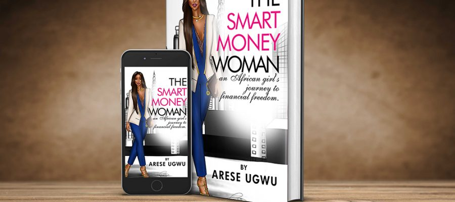 Aliko Dangote, Betty Irabor, Nimi Akinkugbe, Aigboje Aig-Imuokhuede, others praise Arese Ugwu's debut novel, The Smart Money Woman